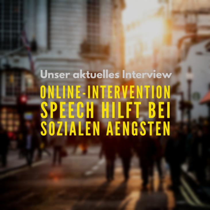 Interview mit der Psychologien Laura Trimpop zum online-Programm Speech der Privatuniversität Witten/Herdecke zur Behandlung der sozialen Phobie.