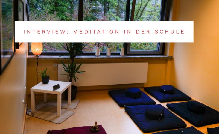 Interview Meditation in der Schule